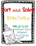 Sort & Solve Fraction Test Prep *4th (Fourth) Grade Common Core*