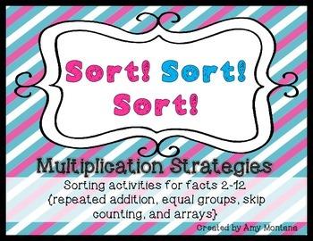 Sort! Sort! Sort! {Sorting Multiplication Strategies for Facts 2-12}