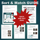 Sort and Match Activity GUIDE for SORT and MATCH Activities