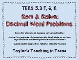 Sort and Solve: Decimal Word Problems (TEKS 5.3 F, G, K)