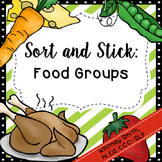 Sort and Stick: Food Groups
