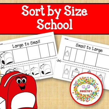 Sort by Size Activity Sheets - Color, Cut, and Paste - Back to School Theme