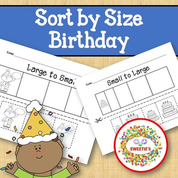 Sort by Size Activity Sheets - Color, Cut, and Paste - Birthday Theme