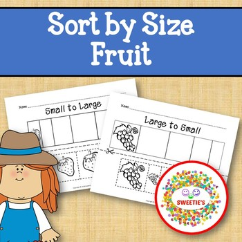 Sort by Size Activity Sheets - Color, Cut, and Paste - Fruit Theme