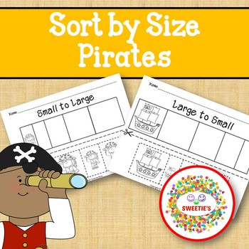 Sort by Size Activity Sheets - Color, Cut, and Paste - Pirate Theme