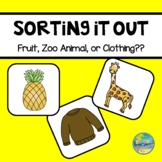 Sort it Out--Fruit, Farm Animals or Clothes