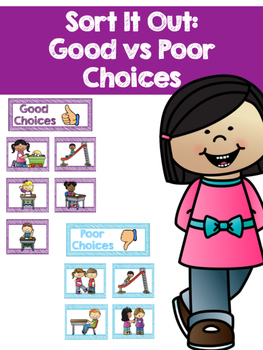 Sort it Out: Good and Poor Choices