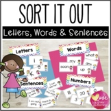 Sort it Out! Letters, Words and Sentences