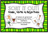 Sort it Out! Nouns, Verbs and Adjectives