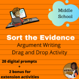 Sort the Evidence Drag and Drop Argument Writing Activity