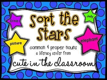 """Sort the Stars"" Common & Proper Nouns Literacy Center"