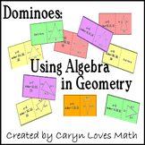 Using Algebra to find measures in Geometry~Finding Angles~Dominoes Activity