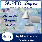 Sorting 2D & 3D Shapes: Super Shapes Unit Part 4