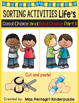 Sorting Activities Life's Good Choice and Bad Choice Part 1