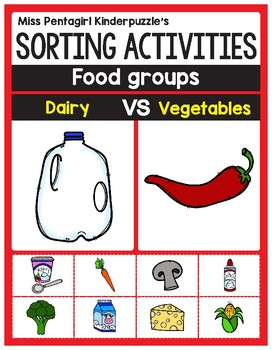Sorting Activities Posters and Worksheets Dairy and Vegetables
