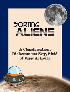 Sorting Aliens: Classification, Dichotomous Key, Field of View Activity