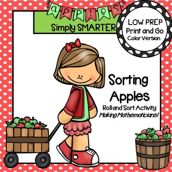 Sorting Apples:  LOW PREP Roll and Sort Activity