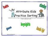 Sorting Attribute Kids