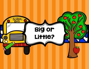 Sorting Task - Big or Little