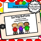 Sorting Buttons Math Activities For GOOGLE CLASSROOM