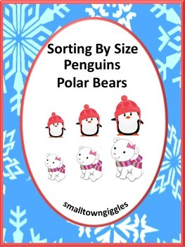 Sorting by Size Penguins Polar Bears Special Education Kindergarten Centers