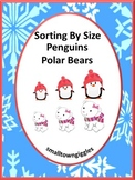 Sorting by Size, Penguins, Polar Bears,Special Education and Autism Resources
