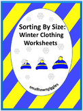 Winter Clothes Math Worksheets, Sorting by Size, Sub Plans, Kindergarten,Spec Ed
