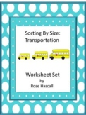 Sorting by Size Sorting Transportation Special Education