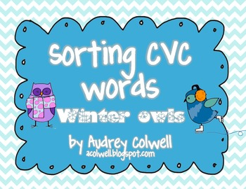 Sorting CVC Words ~ Winter Owls