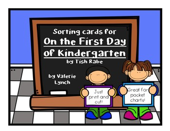 """Sorting Cards for """"On the First Day of Kindergarten"""" by Tish Rabe"""