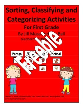 Sorting, Classifying, and Catagorizing Activities for First Grade Freebie