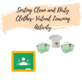 Sorting Clean and Dirty Clothes- Virtual Learning Activity