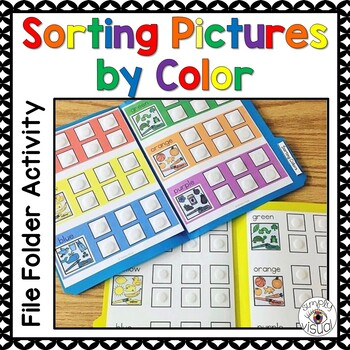 Sorting Pictures by Color File Folder Activity