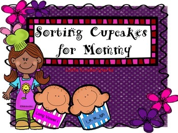 Sorting Cupcakes for Mom: Long Vowel i