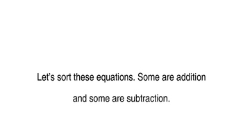 Sorting Equations by Operation (addition and subtraction)