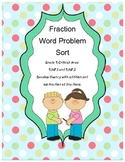 Sorting Fraction Word Problems, Both regrouping and without  5.NF.1 and 5.NF.2