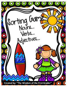 Sorting Game: Nouns, Verbs, Adjectives