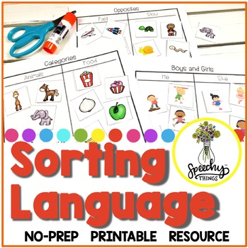 No Prep Sorting Language Activities - No Prep Basic Concepts Speech Therapy