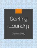 Sorting Laundry - Clean and Dirty - Life Skills Task