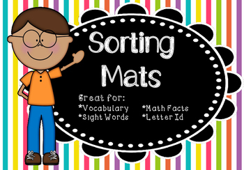 Sorting Mats for sight words, math facts, vocabulary, and letter identificiation