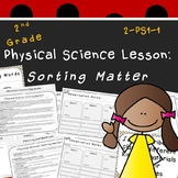 Sorting Matter-Second Grade NGSS Lesson (2-PS1-1)
