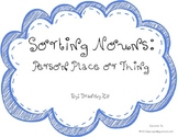 Sorting Nouns: Person, Place or Thing