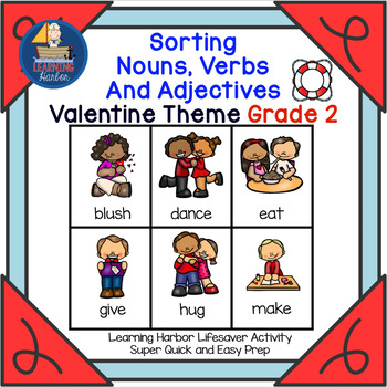 Sorting Nouns, Verbs and Adjectives  Valentine Theme Grade 2