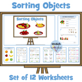 Sorting Objects (Math): Set 0f 12 Worksheets