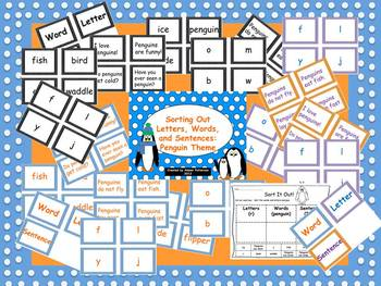 Sorting Out Letters, Words, and Sentences:  Penguin Theme