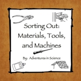 Sorting Out Materials, Tools, and Machines Activity
