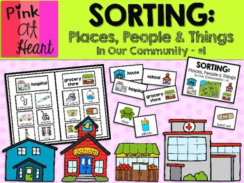Sorting: Places, People and Things in Our Community #1