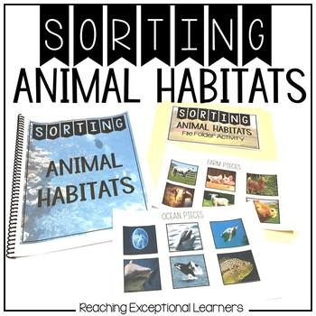 Animal Habitats- Real World Photos Sorting Book- Special E