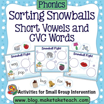 Short Vowels and CVC Words - Sorting Snowballs