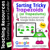 Sorting Trapezoids (or Trapeziums) | Google Classroom Math